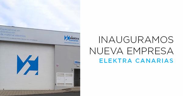 Inauguración nueva delegación: Elektra Canarias