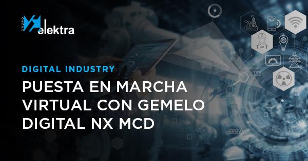 puesta en marcha virtual con gemelo digital NX MCD